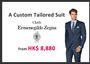 A Bespoke Zegna Suit from HK$ 8880 by Raja Fashions