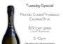 Tuesday Special Prosecco at $50 per glass until 10pm by Flutes