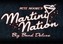 The MARTiNi NATiON by The PETE MOORE BAND by International Act Ltd