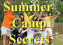 Summer Camp Secrets: http://goo.gl/UXQTeJ