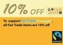To support 2012 Fair Trade Fortnight, all Fair Trade items are 10% OFF in May!