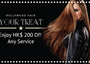 Recommend Hollywood Hair to a friend and you'll both get HK$200 off!