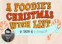 Christmas Wish List: Foodie