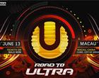 Road To Ultra, Macau